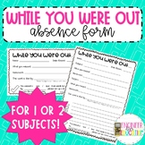 Student Absent Forms for 1 or 2 Subjects: for Middle Schoo