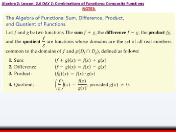 Student: Alg 2: CU 9: 2.6 Day 2: Combination of Functions; Composite Functions