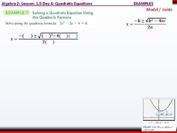 Student: Algebra 2: CU 3: 1.5 Day 4: Quadratic Equations