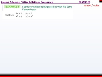 Student: Algebra 2: CU 6: P.6 Day 2: Rational Expressions