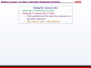 Student: Algebra 2: CU 8: 11.3 Day 1: Geometric Sequences and Series
