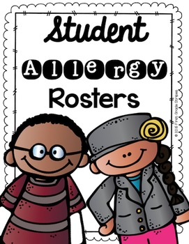 Student Allergy Rosters