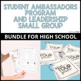 Student Ambassadors Program and Leadership Small Group Bundle
