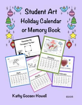 Student Art Holiday Calendar or Memory Book