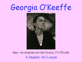 Student Art Lesson Georgia O'Keeffe (PowerPoint)
