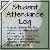 School Counseling - Student Attendance Log - Editable!