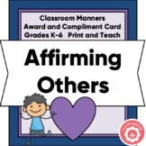 Student Award and Compliment Card Grades K-6 Print and Teach