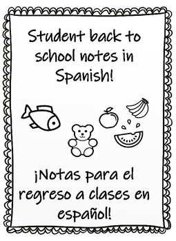 Student Back to School Notes in Spanish/Regreso a clase notas en español
