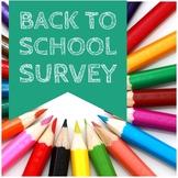 Student Back to School Survey (Editable)