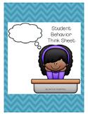 FREE Student Behavior Think Sheet