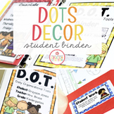 Editable Student Binder {Dots Classroom Set}: Binder Organization and Labels
