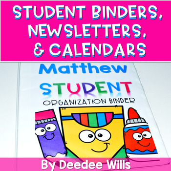 Student Binder Covers, Newsletter Templates, and Calendars EDITABLE