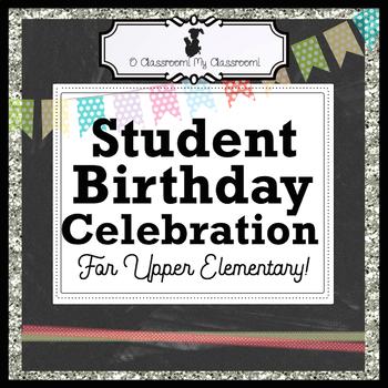 Student Birthday Celebration - Cards, No Homework Pass, and Birthday Poster