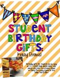 Student Birthday Gift: Krazy Straws