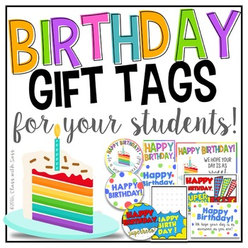 Student Birthday Gift Tags By Class With Sass