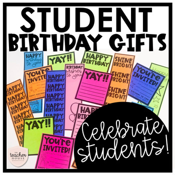 Student Birthday Gifts By The Teacher House
