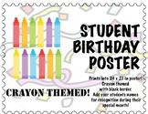 Student Birthday Poster  - Editable, Crayon themed