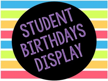 Student Birthdays Display