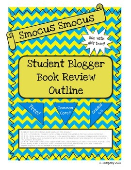 Student Blogger Book Review Outline