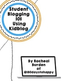 Student Blogging 101 Using Kidblog