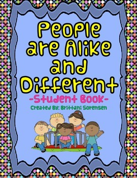 Student Writing Book: People are Alike and Different - K Common Core