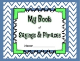 Student Book of Idioms: Sayings and Phrases (Kindergarten)
