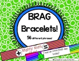 Classroom Management: Student Brag Bracelets  for Positive