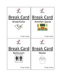 Student Break Cards