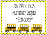 Student Bus Number Signs (Editable)