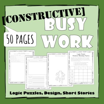 Student Busy Work (Constructive Fillers) Version 2.0