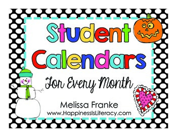 Student Calendars for Every Month