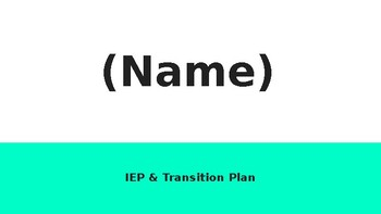 Student Centered IEP & Transition Plan