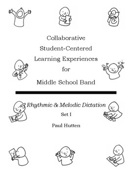 Student-Centered Learning Experiences: Rhythmic & Melodic Dictation