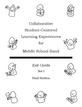 Student-Centered Learning in Band: Exit Cards