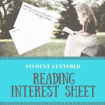 Student-Centered Reading Interest Sheet