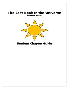Student Chapter Guide - The Last Book in the Universe