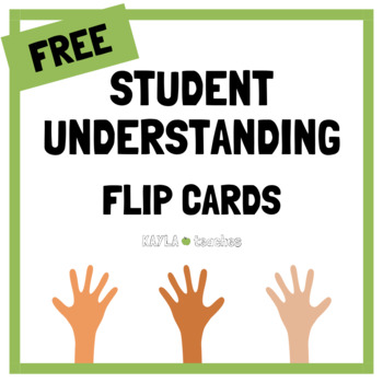 Student Check for Understanding Flip Cards