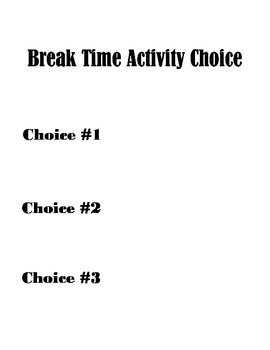 Student Choice Sheet & Icons (One on One Bahavior Breaks)