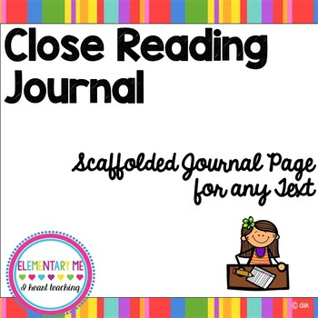 Student Close Reading Journal