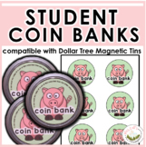 Student Coin Bank Labels