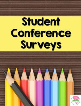 Student Conference Survey- get ready for parent-teacher conferences