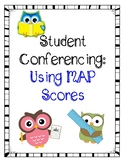 Student Conferencing: Using Map Scores