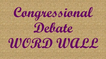 Student Congress / Congressional Debate Word Wall- Burlap Template
