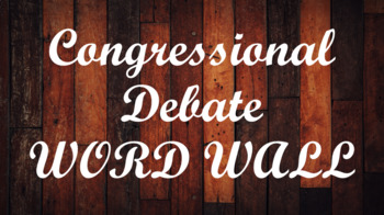 Student Congress / Congressional Debate Word Wall- Wood Template