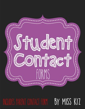 Student Information Form, Parent Contact sheet