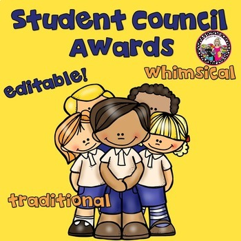 Student Council Award-End of the Year!  Editable!