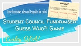 Student Council Fundraiser: Guess Who?!