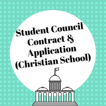 Student Council contract and App (Christian School)