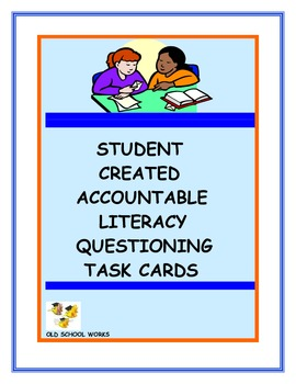 Literacy Task Cards Accountable and Student Created