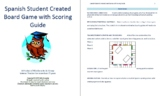 Student Created Spanish Board Game with Scoring Guide
